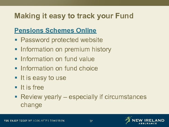 Making it easy to track your Fund Pensions Schemes Online § Password protected website