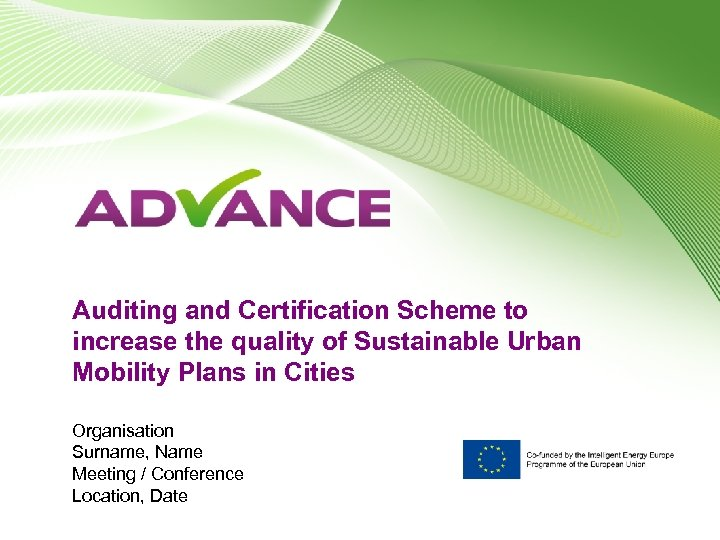 Auditing and Certification Scheme to increase the quality of Sustainable Urban Mobility Plans in