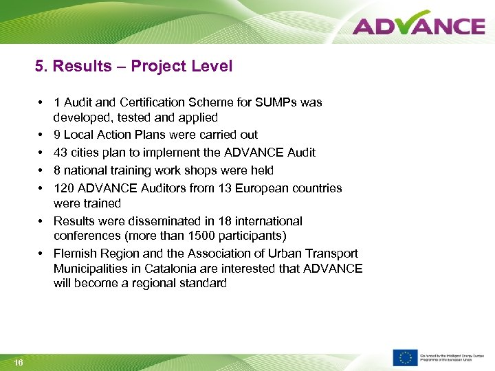 5. Results – Project Level • 1 Audit and Certification Scheme for SUMPs was