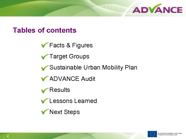 Tables of contents Facts & Figures Target Groups Sustainable Urban Mobility Plan ADVANCE Audit