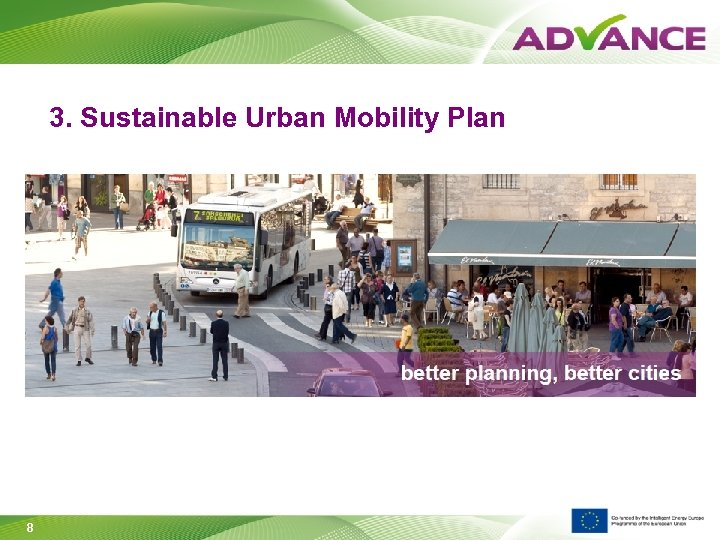 3. Sustainable Urban Mobility Plan 8