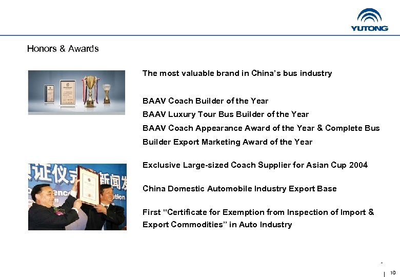 Honors & Awards The most valuable brand in China's bus industry BAAV Coach Builder