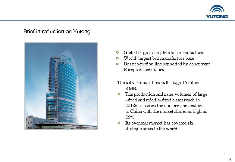 Brief introduction on Yutong Global largest complete bus manufacturer World largest bus manufacture base