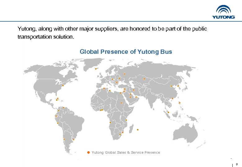 Yutong, along with other major suppliers, are honored to be part of the public