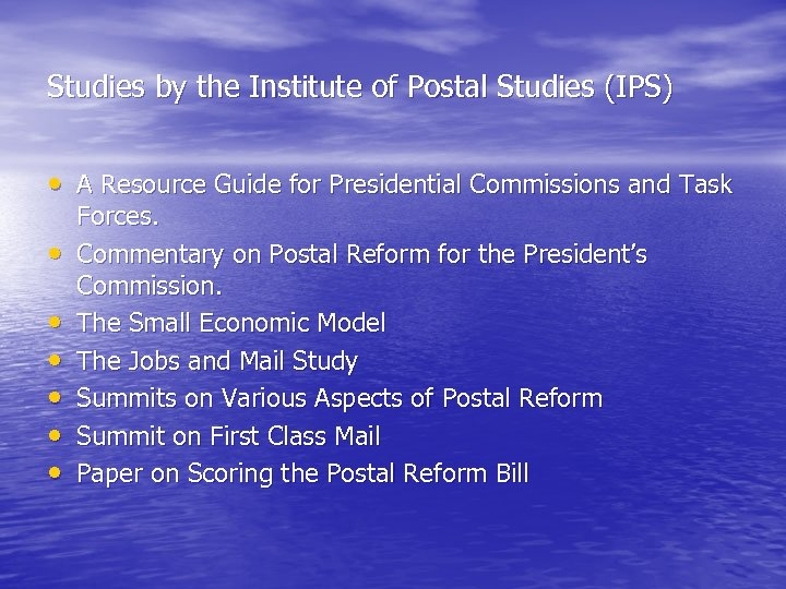 Studies by the Institute of Postal Studies (IPS) • A Resource Guide for Presidential