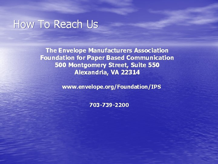 How To Reach Us The Envelope Manufacturers Association Foundation for Paper Based Communication 500