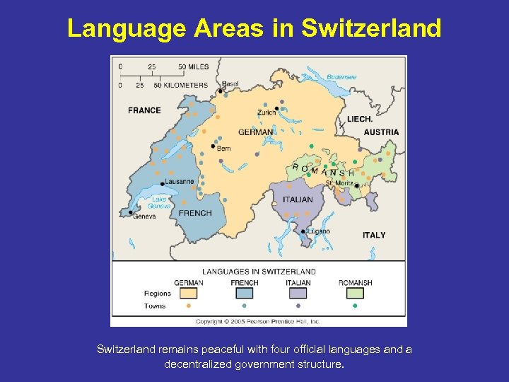 Language Areas in Switzerland remains peaceful with four official languages and a decentralized government
