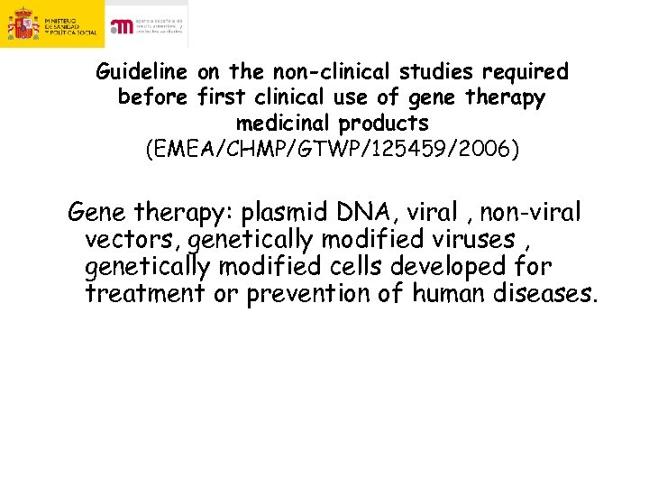 Guideline on the non-clinical studies required before first clinical use of gene therapy medicinal