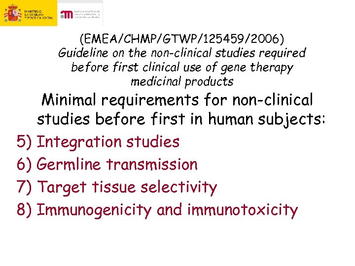 (EMEA/CHMP/GTWP/125459/2006) Guideline on the non-clinical studies required before first clinical use of gene therapy