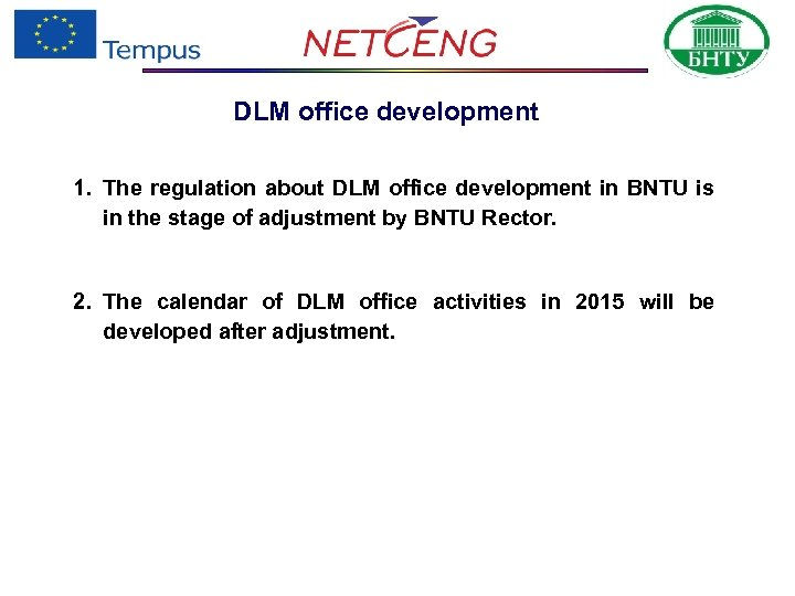 DLM office development 1. The regulation about DLM office development in BNTU is in