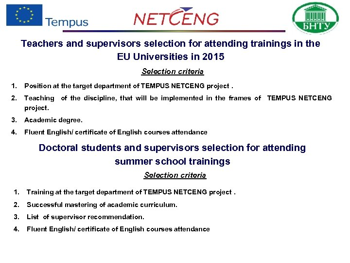 Teachers and supervisors selection for attending trainings in the EU Universities in 2015 Selection