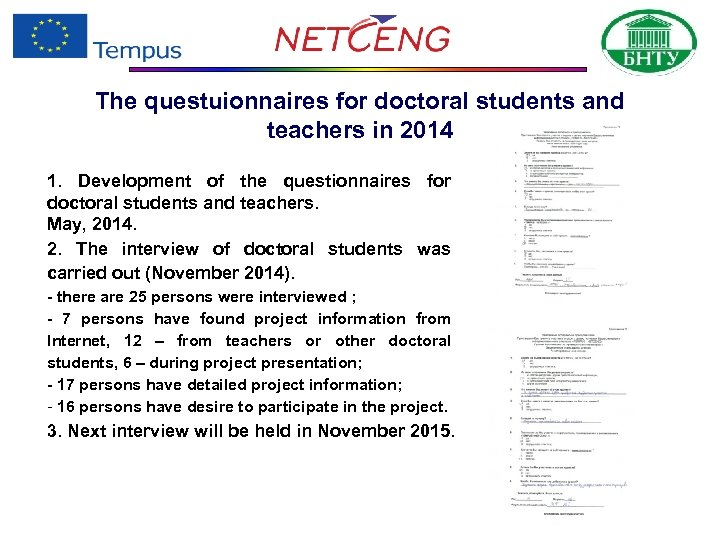The questuionnaires for doctoral students and teachers in 2014 1. Development of the questionnaires
