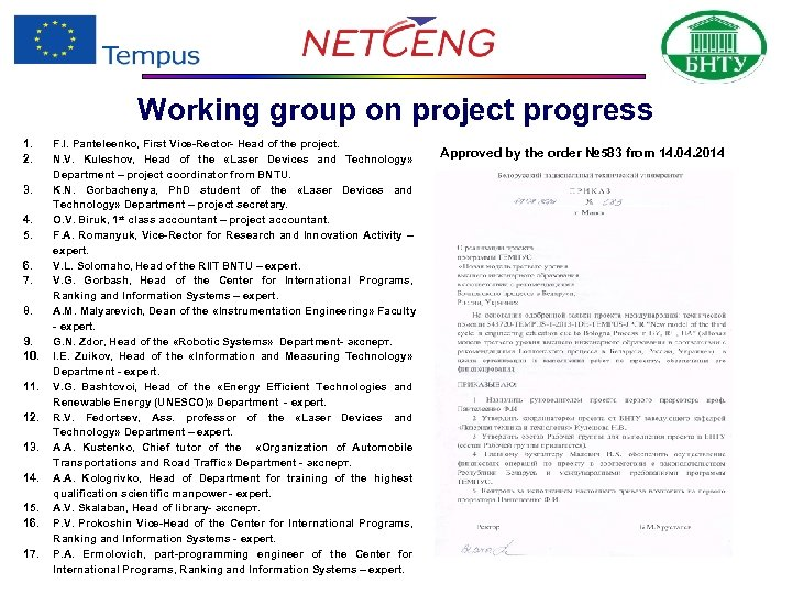 Working group on project progress 1. 2. 3. 4. 5. 6. 7. 8. 9.