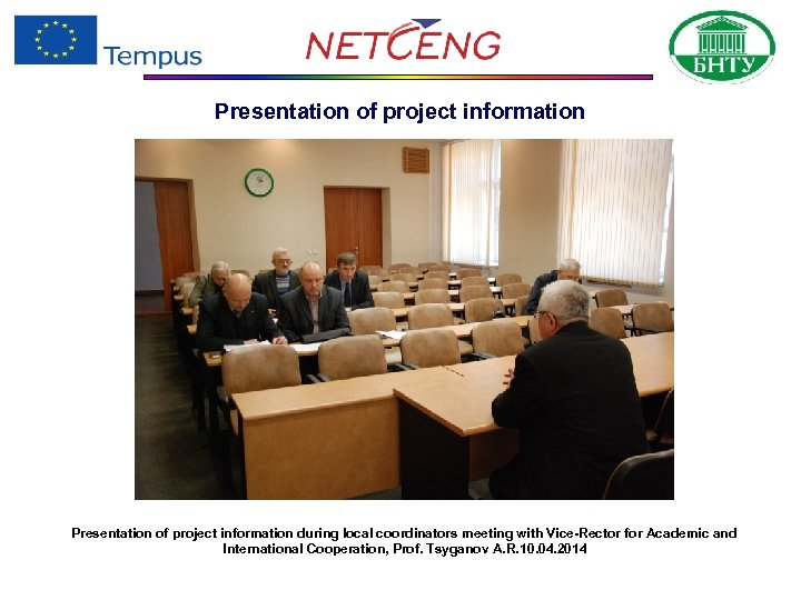 Presentation of project information during local coordinators meeting with Vice-Rector for Academic and International