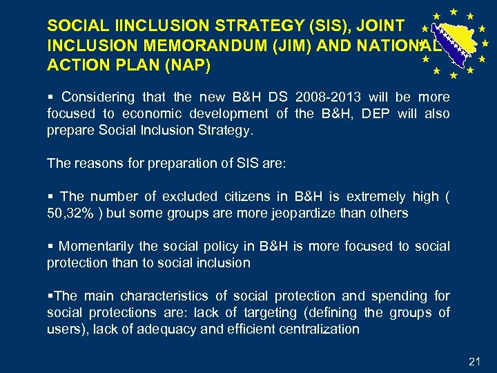SOCIAL IINCLUSION STRATEGY (SIS), JOINT INCLUSION MEMORANDUM (JIM) AND NATIONAL ACTION PLAN (NAP) §
