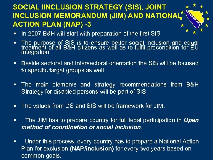 SOCIAL IINCLUSION STRATEGY (SIS), JOINT INCLUSION MEMORANDUM (JIM) AND NATIONAL ACTION PLAN (NAP) -3