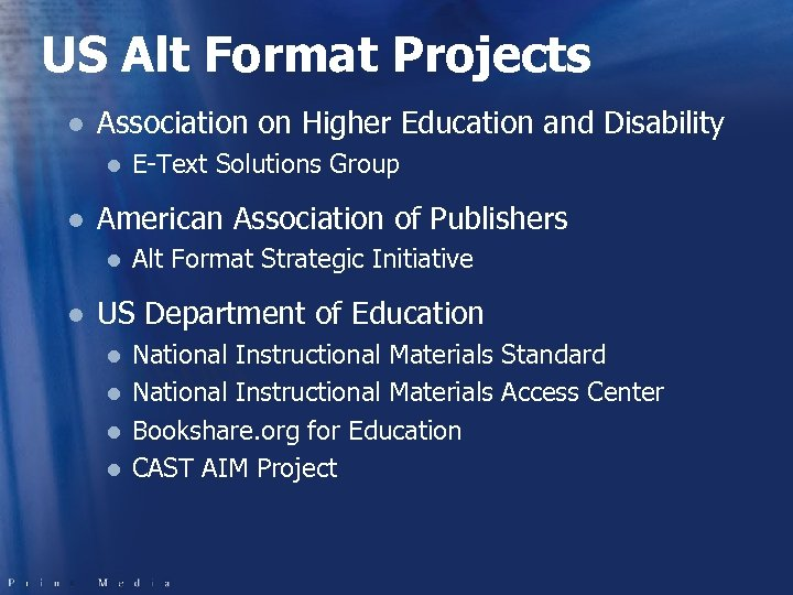 US Alt Format Projects l Association on Higher Education and Disability l l American
