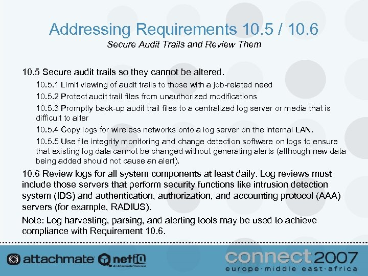 Addressing Requirements 10. 5 / 10. 6 Secure Audit Trails and Review Them 10.