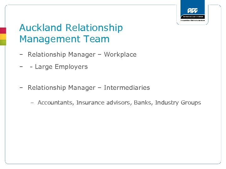 Auckland Relationship Management Team – Relationship Manager – Workplace – - Large Employers –