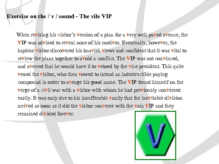 Exercise on the / v / sound - The vile VIP When revising his