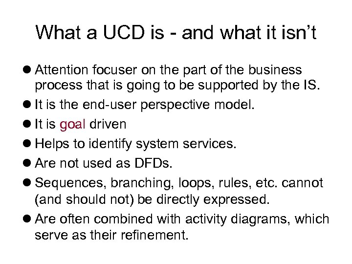 What a UCD is - and what it isn't Attention focuser on the part