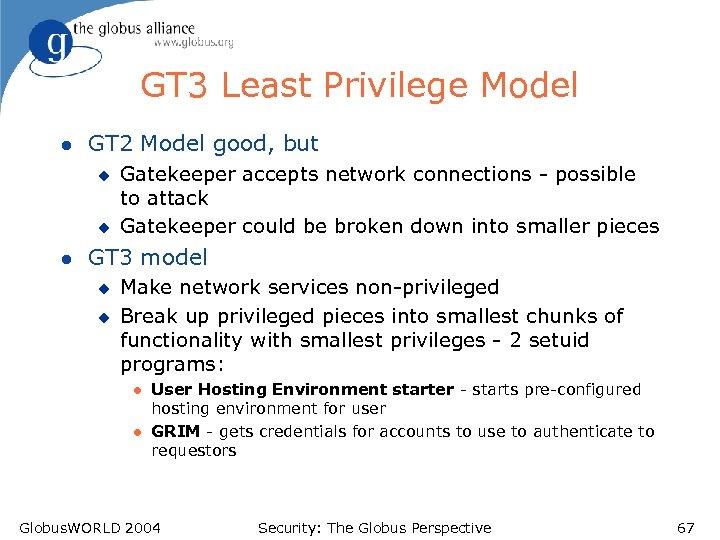 GT 3 Least Privilege Model l GT 2 Model good, but u u l
