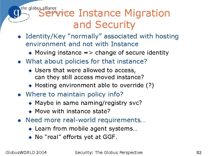 """Service Instance Migration and Security l Identity/Key """"normally"""" associated with hosting environment and not"""