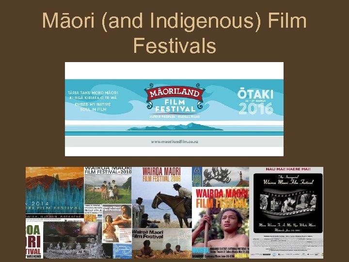 Māori (and Indigenous) Film Festivals