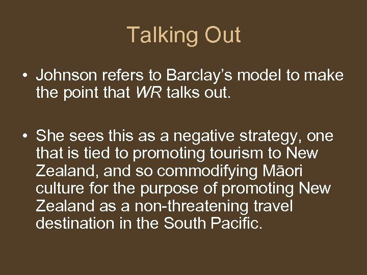 Talking Out • Johnson refers to Barclay's model to make the point that WR