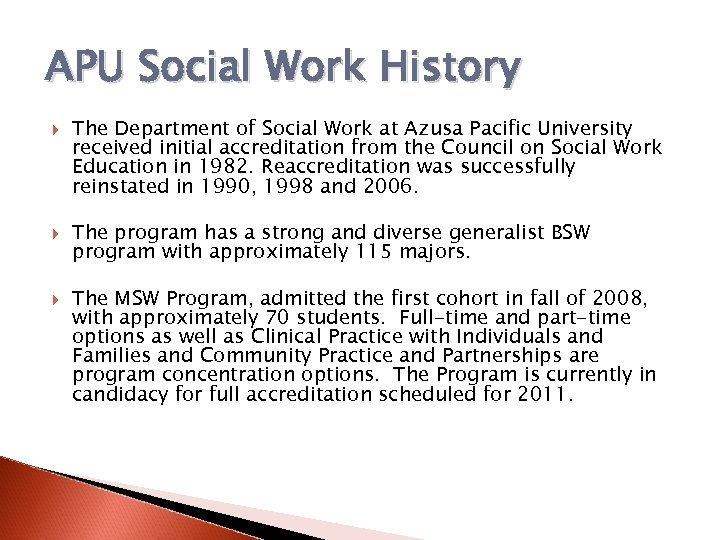 APU Social Work History The Department of Social Work at Azusa Pacific University received