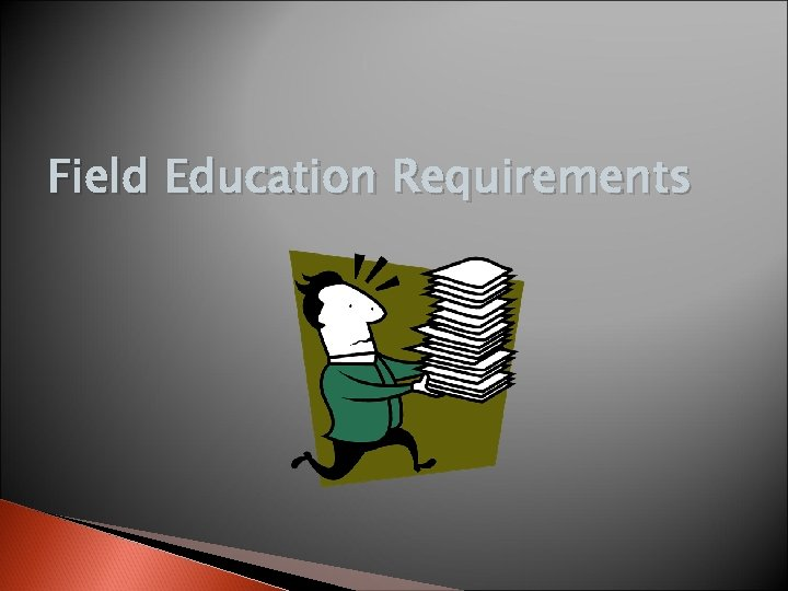 Field Education Requirements