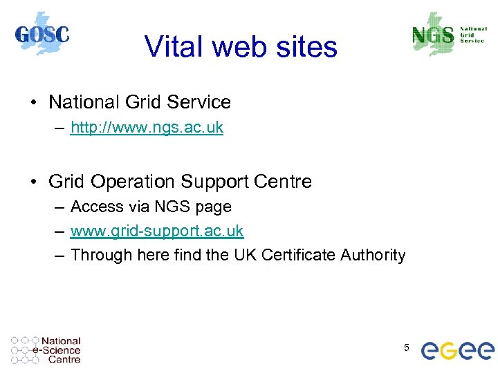 Vital web sites • National Grid Service – http: //www. ngs. ac. uk •