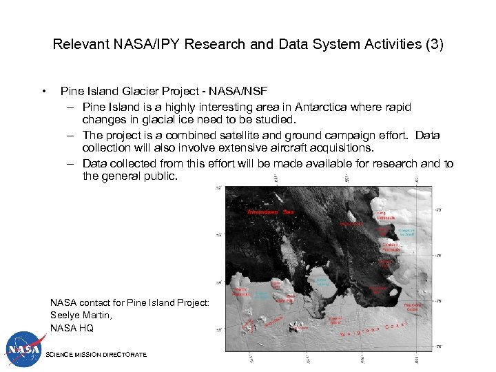 Relevant NASA/IPY Research and Data System Activities (3) • Pine Island Glacier Project -