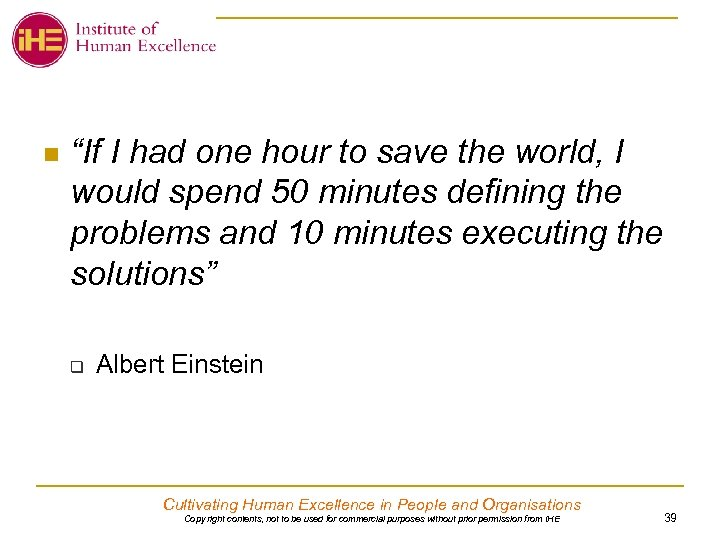 "n ""If I had one hour to save the world, I would spend 50"