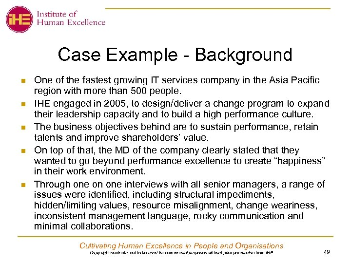 Case Example - Background n n n One of the fastest growing IT services