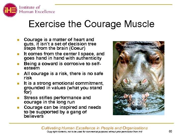 Exercise the Courage Muscle n n n n Courage is a matter of heart