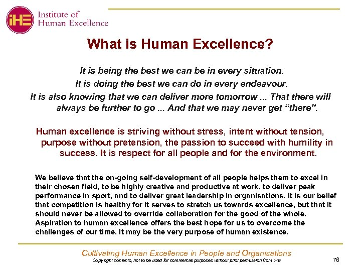 What is Human Excellence? It is being the best we can be in every