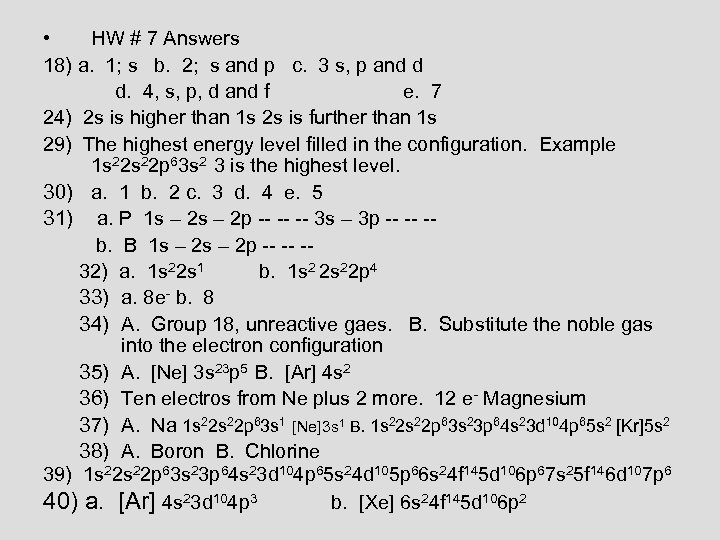 • HW # 7 Answers 18) a. 1; s b. 2; s and