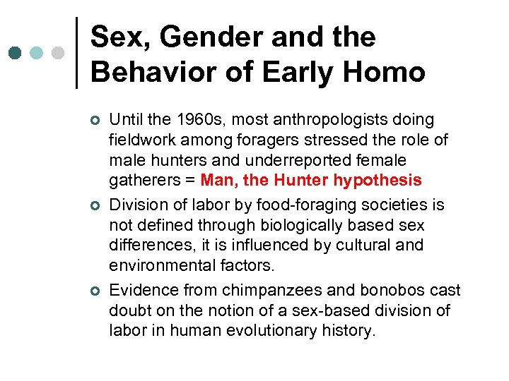 Sex, Gender and the Behavior of Early Homo ¢ ¢ ¢ Until the 1960