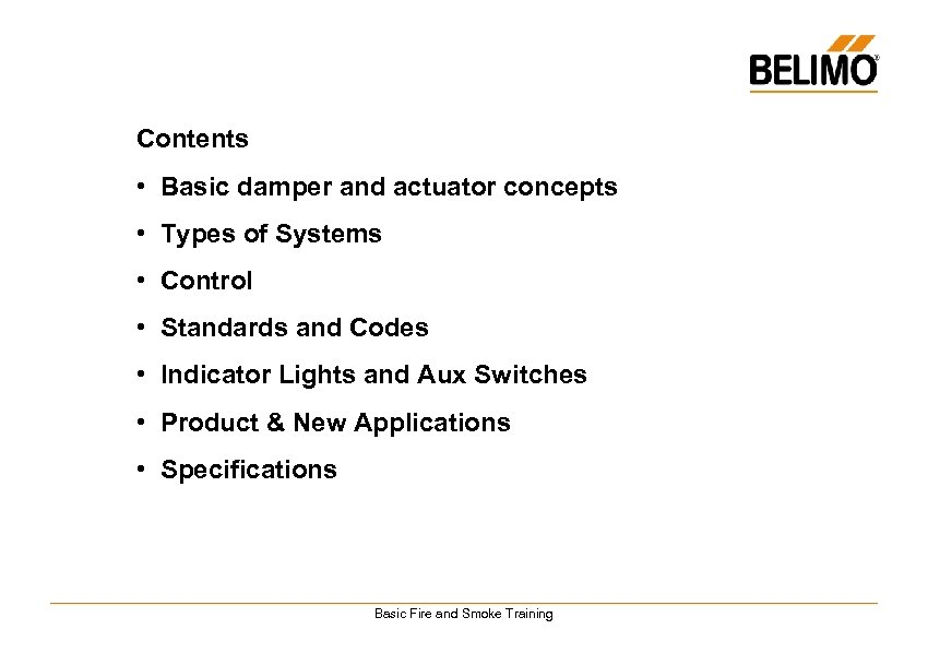 Contents • Basic damper and actuator concepts • Types of Systems • Control •