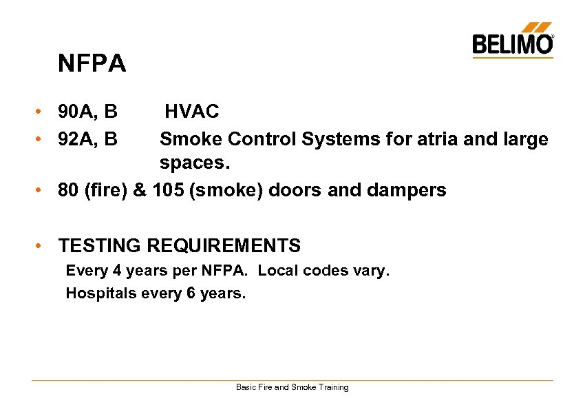 NFPA • 90 A, B • 92 A, B HVAC Smoke Control Systems for