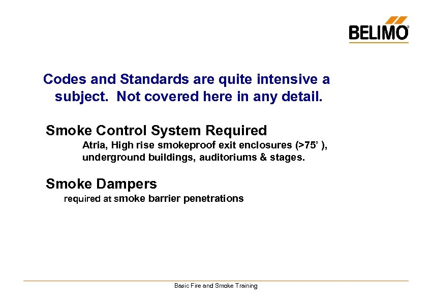 Codes and Standards are quite intensive a subject. Not covered here in any detail.