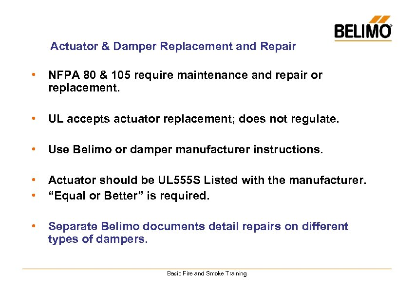 Actuator & Damper Replacement and Repair • NFPA 80 & 105 require maintenance and