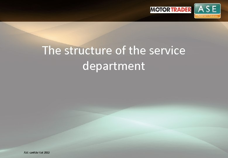 The structure of the service department