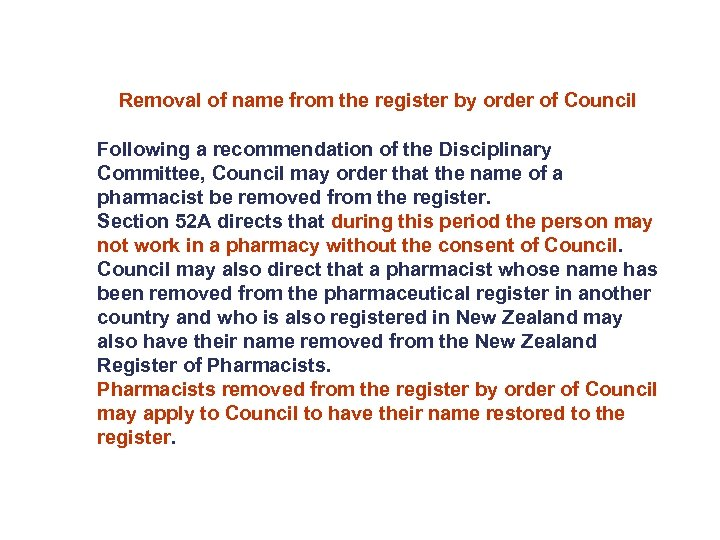Removal of name from the register by order of Council Following a recommendation of