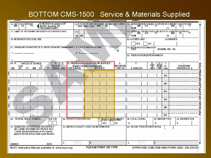 BOTTOM CMS-1500 Service & Materials Supplied 118