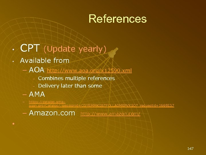 References • • CPT (Update yearly) Available from – AOA http: //www. aoa. org/x
