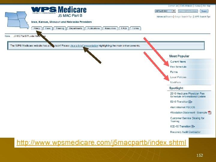 http: //www. wpsmedicare. com/j 5 macpartb/index. shtml 152