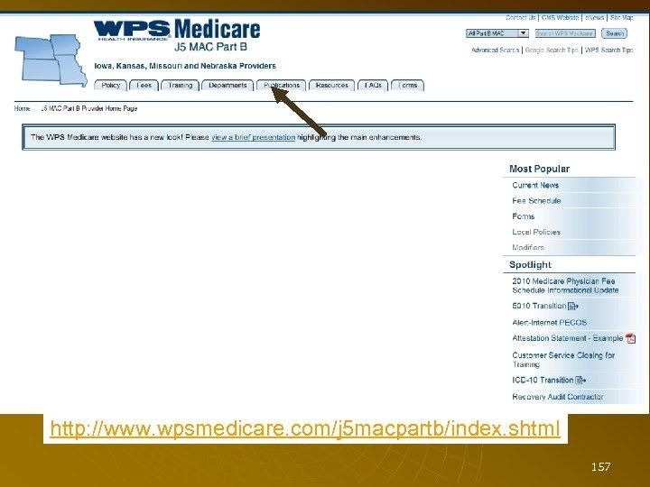 http: //www. wpsmedicare. com/j 5 macpartb/index. shtml 157