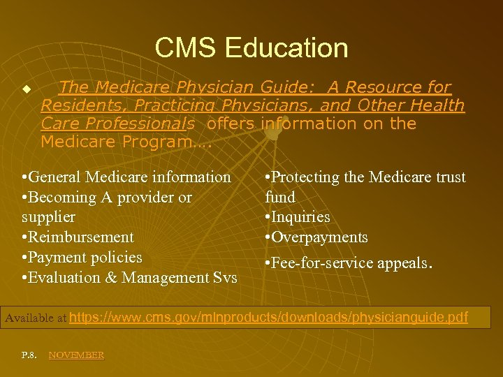 CMS Education The Medicare Physician Guide: A Resource for Residents, Practicing Physicians, and Other
